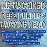 Re-Machined - A Tribute to Deep Purple's Machine Head (Compilation)