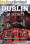 Dublin 25 Secrets - The Locals Travel...