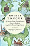 Mother Tongue: My Family's Globe-Trot...
