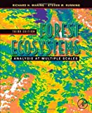 img - for Forest Ecosystems, Third Edition: Analysis at Multiple Scales book / textbook / text book