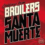 Songtexte von Broilers - Santa Muerte