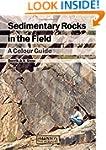 Sedimentary Rocks in the Field: A Col...