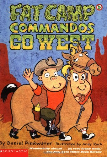 Fat Camp Commandos Go West