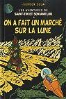 Les aventures de Saint-Tin et son ami Lou, Tome 14 : On a fait un marché sur la lune par Zola