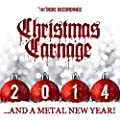 Christmas Carnage 2014 (Digital Only) [Explicit]