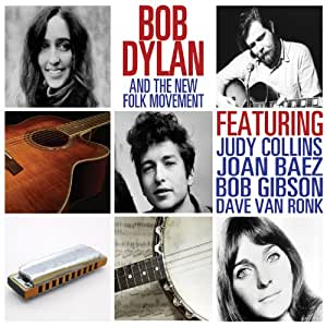 Bob Dylan and the New Folk Movement