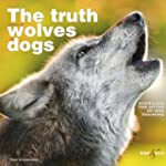 The truth about wolves and dogs - Dis...
