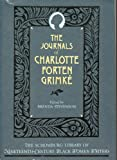 img - for The Journals of Charlotte Forten Grimk  (Schomburg Library of Nineteenth Century Black Women Writers) book / textbook / text book