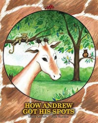 How Andrew Got His Spots by Louise Lintvelt ebook deal