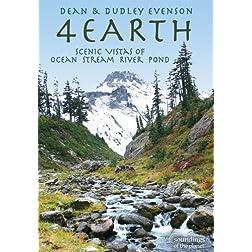 4 Earth: Scenic Vistas of Ocean, Stream, River, Pond