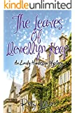 The Leaves of Llewellyn Keep (Hearts and Houses Book 2)