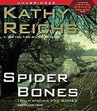 Spider Bones (Temperance Brennan Novels) Kathy Reichs