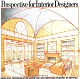 img - for Perspective for Interior Designers [Paperback] [1989] (Author) John Pile book / textbook / text book