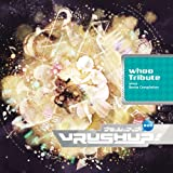 VRUSH UP! #05 -whoo Tribute-
