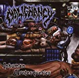 Inhuman Grotesqueries By Malignancy (2007-10-29)