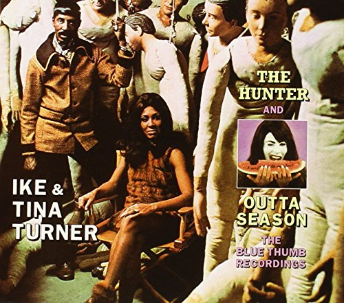Ike & Tina Turner - Hunter / Outta Season - Zortam Music