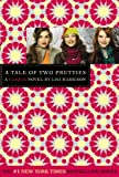 The Clique #14: A Tale of Two Pretties (Clique (Quality)) - Lisi Harrison
