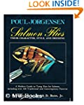 Salmon Flies: Their Character, Style,...