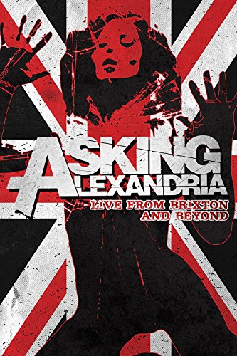 Alexandria Asking - Live From Brixton And Beyond