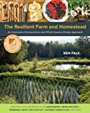 img - for The Resilient Farm and Homestead: An Innovative Permaculture and Whole Systems Design Approach book / textbook / text book