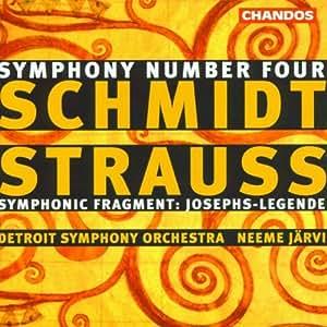 Schmidt: Symphony No. 4 / Strauss: Symphonic Fragment 'Josephs-Legende'