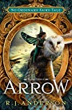 Arrow (No Ordinary Fairy Tale Series Book 3)