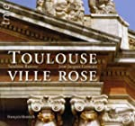 Toulouse Ville Rose (Ne) Fran�ais/All...