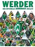 Werder: Das offizielle Jahrbuch 2013/14