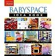 Babyspace Idea Book (Taunton Home Idea Books)