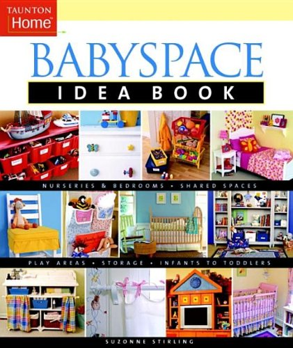 Babyspace Idea Book (Taunton Home Idea Books) front-753507