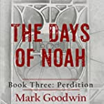 Perdition: The Days of Noah, Book Three