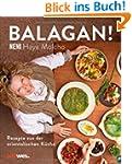 Balagan!: Rezepte aus der orientalisc...