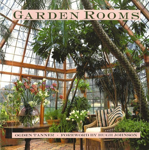 Garden Rooms: Greenhouse, Sunroom And Solarium Design By Tanner, Ogden Published By Simon & Schuster 1St (First) Edition (1990) Hardcover front-987294