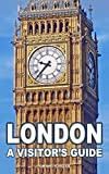 London: A Visitor's Guide: 2015 (English Edition)