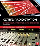 Keiths Radio Station: Broadcast, Internet, and Satellite