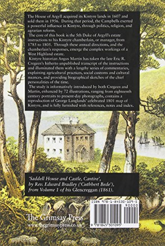 Kintyre Instructions: The 5th Duke of Argyll's Instructions to His Kintyre Chamberlain, 1785-1805