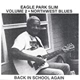 Vol. 2-Northwest Blues: Ack in School Again