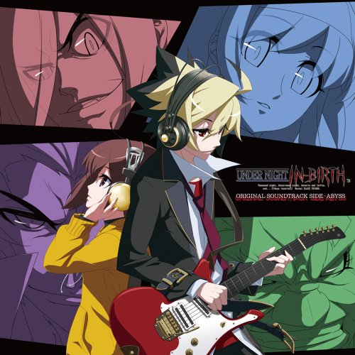 UNDER NIGHT IN-BIRTH ORIGINAL SOUNDTRACK SIDE-ABYSS