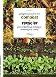 Petit pr�cis pour faire son compost e...