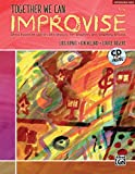 img - for Together We Can Improvise, Vol 2: Three Units Based on Stories and Themes for Teachers 4-6 and Teaching Artists (Book & CD) book / textbook / text book