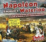 """Afficher """"Napoléon d'Ajaccio à Waterloo"""""""