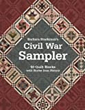 Barbara Brackmans Civil War Sampler: 50 Quilt Blocks with Stories from History