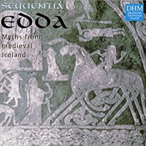Edda - An Icelandic Saga - Myths From Medieval Iceland / Sequentia