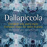 Dallapiccola: Complete Music F