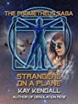 Strangers on a Plane (The Prometheus...