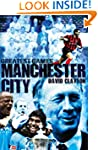 Manchester City Greatest Games: Sky B...