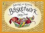Schnitzel Von Krumm's Basketwork (Hairy Maclary and Friends) (0140555579) by Dodd, Lynley