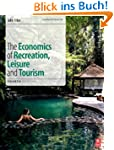 The Economics of Recreation, Leisure...