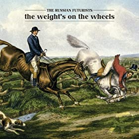 The Weight's On The Wheels [Explicit]