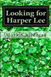Looking for Harper Lee